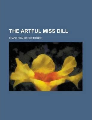 The Artful Miss Dill