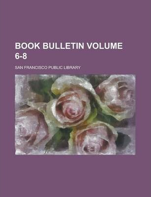 Book Bulletin Volume 6-8