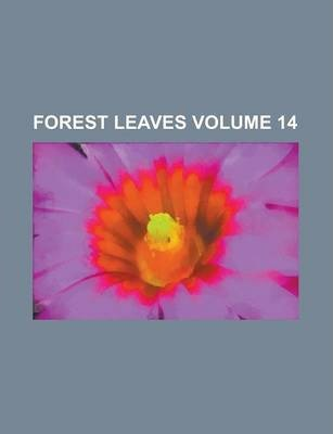 Forest Leaves Volume 14