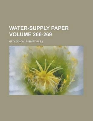 Water-Supply Paper Volume 266-269