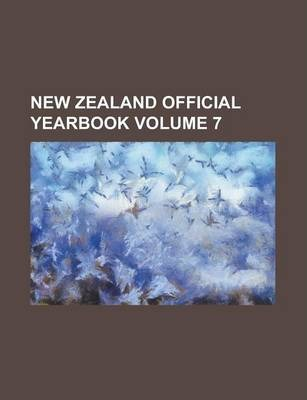 New Zealand Official Yearbook Volume 7