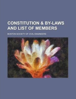 Constitution & By-Laws and List of Members