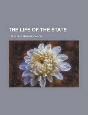 The Life of the State