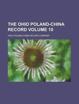 The Ohio Poland-China Record Volume 10