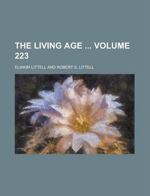 The Living Age Volume 223