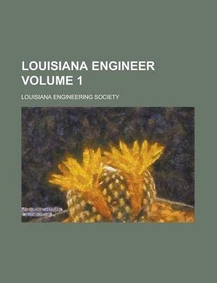 Louisiana Engineer Volume 1