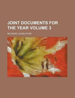 Joint Documents for the Year Volume 3