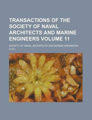 Transactions of the Society of Naval Architects and Marine Engineers Volume 11
