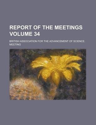 Report of the Meetings Volume 34