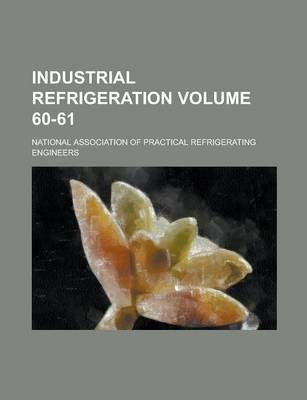 Industrial Refrigeration Volume 60-61