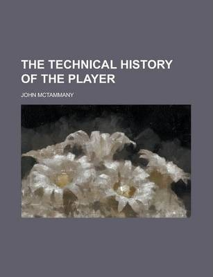 The Technical History of the Player