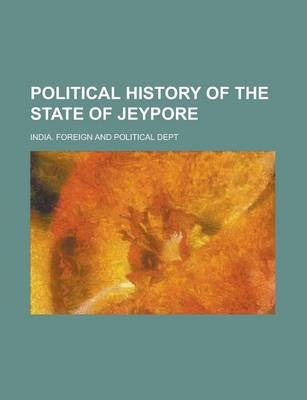 Political History of the State of Jeypore