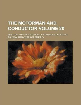 The Motorman and Conductor Volume 20