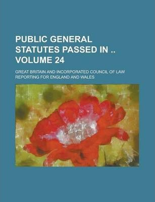 Public General Statutes Passed in Volume 24