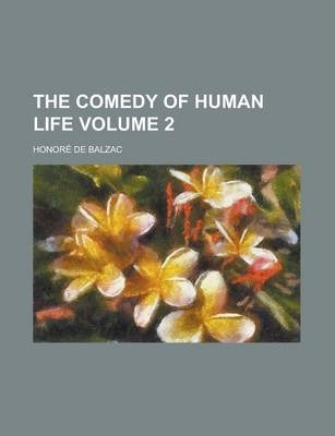 The Comedy of Human Life Volume 2