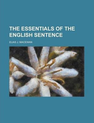 The Essentials of the English Sentence
