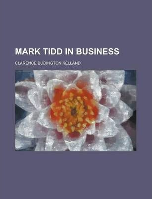 Mark Tidd in Business
