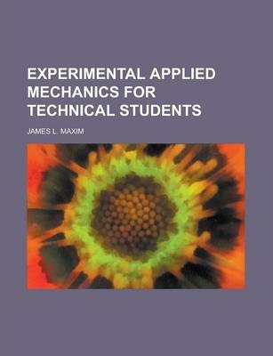 Experimental Applied Mechanics for Technical Students