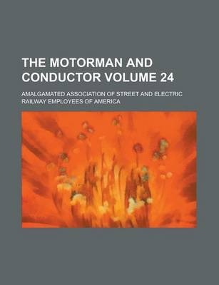 The Motorman and Conductor Volume 24