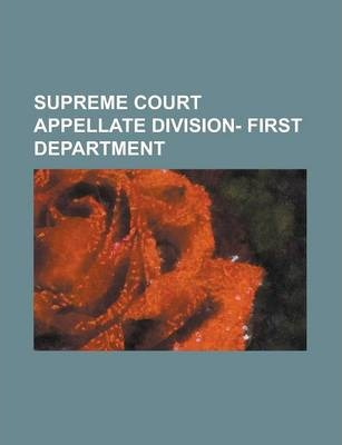 Supreme Court Appellate Division, First Department