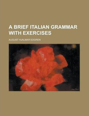 A Brief Italian Grammar with Exercises