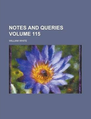 Notes and Queries Volume 115
