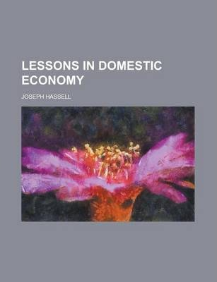 Lessons in Domestic Economy