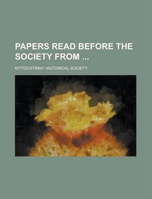Papers Read Before the Society from