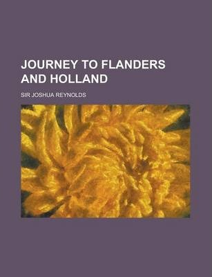 Journey to Flanders and Holland