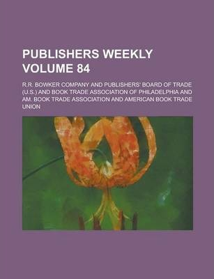 Publishers Weekly Volume 84
