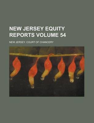 New Jersey Equity Reports Volume 54