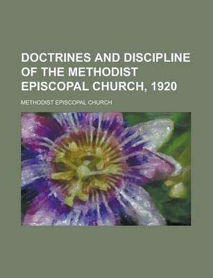 Doctrines and Discipline of the Methodist Episcopal Church, 1920
