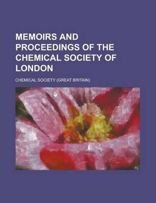 Memoirs and Proceedings of the Chemical Society of London