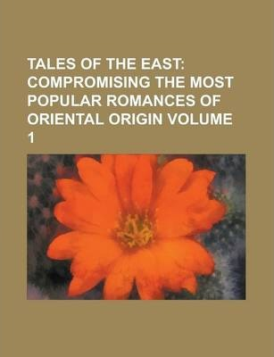 Tales of the East Volume 1