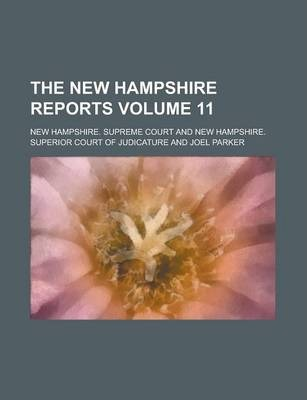 The New Hampshire Reports Volume 11