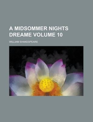 A Midsommer Nights Dreame Volume 10