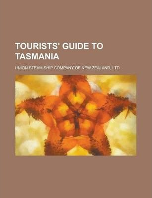 Tourists' Guide to Tasmania
