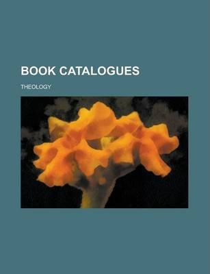 Book Catalogues; Theology