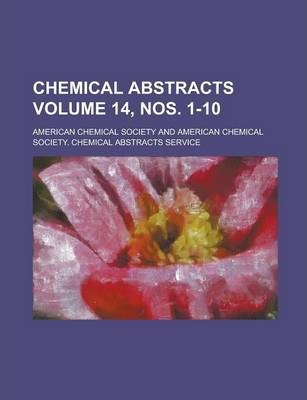 Chemical Abstracts Volume 14, Nos. 1-10