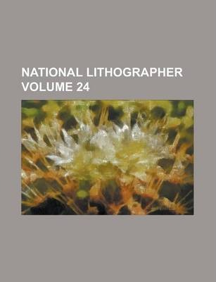 National Lithographer Volume 24