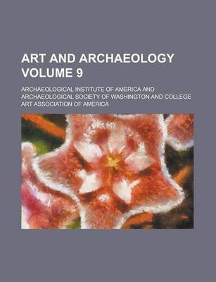 Art and Archaeology Volume 9
