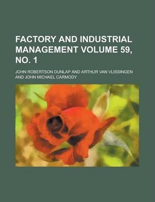 Factory and Industrial Management Volume 59, No. 1