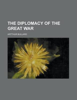 The Diplomacy of the Great War