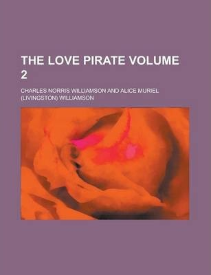 The Love Pirate Volume 2
