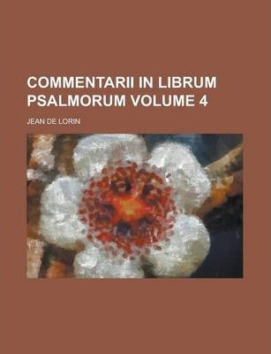 Commentarii in Librum Psalmorum Volume 4
