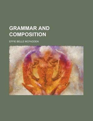Grammar and Composition