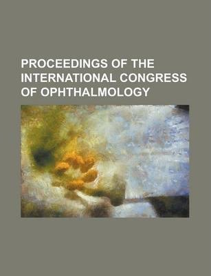 Proceedings of the International Congress of Ophthalmology