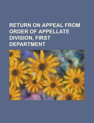 Return on Appeal from Order of Appellate Division, First Department