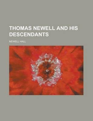 Thomas Newell and His Descendants