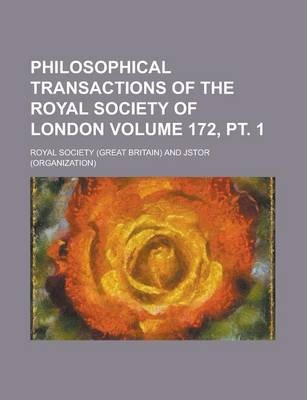 Philosophical Transactions of the Royal Society of London Volume 172, PT. 1